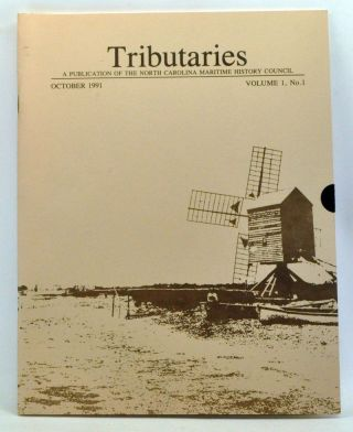 Tributaries: A Publication of the North Carolina Maritime History Council, October 1991 (Volume...