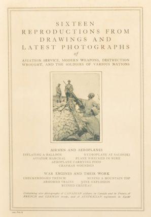 Sixteen Reproductions from Drawings and Latest Photographs of Aviation Service, Modern Weapons, Destruction Wrought, and the Soldiers of Various Nations. 544 - Vol. 5. Unknown.