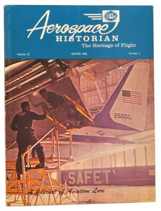 Aerospace Historian, Vol. 15, No. 4 (Winter, 1968). Byron K. Enyart, Eugene J. Michalski, Herbert W. Vaughn, James M. Fillmore, William D. Hobbs, Stacy C. Hinkle.