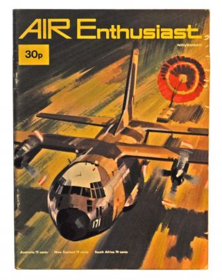 Air Enthusiast Quarterly Volume 1, Number 6 (November 1971). William Green, Gordon Swanborough
