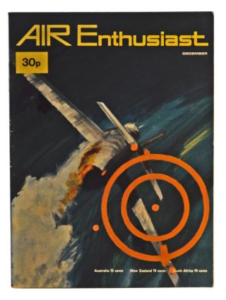 Air Enthusiast Quarterly Volume 1, Number 7 (December 1971). William Green, Gordon Swanborough