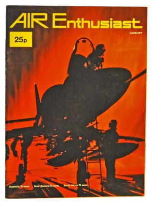 Air Enthusiast Quarterly Volume 1, Number 3 (August 1971). William Green, Gordon Swanborough