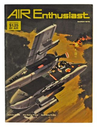 Air Enthusiast Quarterly Volume 2, Number 3 (March 1972). William Green, Gordon Swanborough