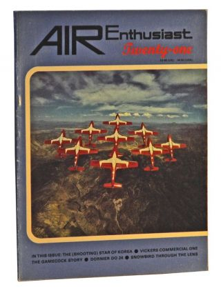 Air Enthusiast Quarterly Twenty-one (April-July 1983). William Green, Gordon Swanborough