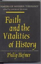 Faith and the Vitalities of History: A Theological Study Based on the Work of Albrecht Ritschl....
