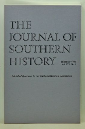 The Journal of Southern History, Volume 57, Number 1 (February 1991). John B. Boles, Louis R....