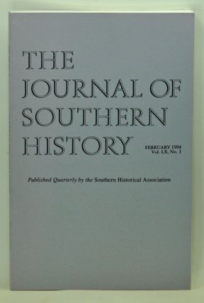 The Journal of Southern History, Volume 60, Number 1 (February 1994). John B. Boles, Jimmie Lewis...