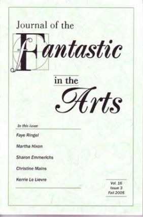Journal of the Fantastic in the Arts, Fall 2005 (Vol. 16, Issue 3). W. A. Senior, Faye Ringel,...