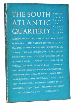 The South Atlantic Quarterly, Volume 62, Number 1 (Winter 1963). W. B. Hamilton, Julius Held, John A. Yunck, Marivn Fisher, Gordon K. Grigsby, Hans A. Schmitt, Richard S. Wheller, Peter G. Phialas, George B. Tindall, C. N. Stavrou.