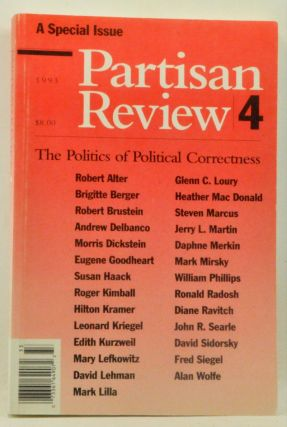 Partisan Review, Volume 60, No. 4 (1993). The Politics of Political Correctness. William Phillips.