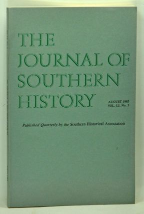The Journal of Southern History, Volume 51, Number 3 (August 1985). John B. Boles, Sally McMillen, Dennis C. Rousey, Carl V. Harris.