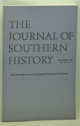 The Journal of Southern History, Volume 54, Number 4 (November 1988). John B. Boles, Virginia...
