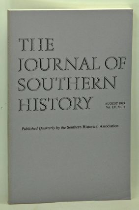 The Journal of Southern History, Volume 55, Number 3 (August 1989). John B. Boles, Martin Crawford, Donald G. Nieman, John William Graves.