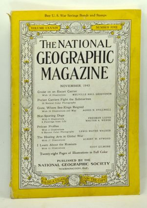 The National Geographic Magazine, Volume 84, Number 5 (November 1943). Gilbert Grosvenor,...