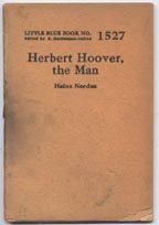 Herbert Hoover, the Man (Little Blue Book Series Number 1527). Heinz Norden.