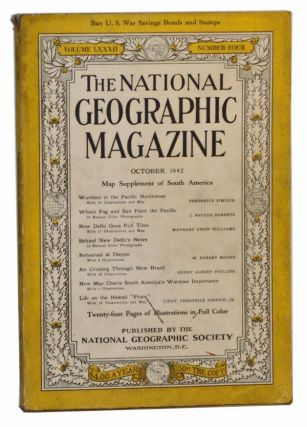 The National Geographic Magazine, Volume LXXXII (82), Number Four (4) (October 1942). Gilbert...