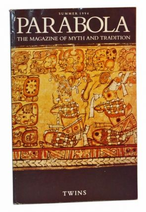 Parabola: The Magazine of Myth and Tradition; Twins. Volume 19, Number 2 (May, 1994). Ellen Dooling Draper, Virginia Baron, Lambros Kamperidis, Kat Duff, E. Fuller Torrey, Helen M. Luke, Doug Thorpe, Wendy Doniger, Marcel Griaule, James Elniski, Howard Teich, Trebbe Johnson, Hillel Schwartz, Marion Kilson, others.