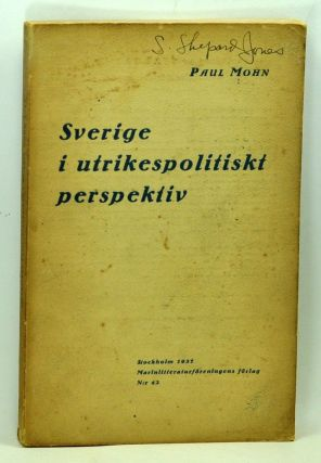 Sverige i Utrikespolitiskt Perspektiv (Swedish language edition). Paul Mohn.