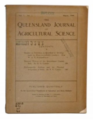 The Queensland Journal of Agricultural Science, Volume I, Number 1 (March 1944). W. A. T....