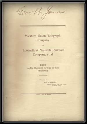 Western Union Telegraph Company Vs. Louisville & Nashville Railroad Company, et al.: Brief on...