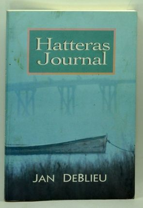 Hatteras Journal. Jan Deblieu.