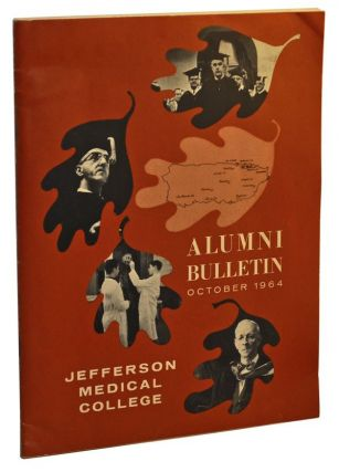 Jefferson Medical College Alumni Bulletin, Volume XIV, Number 4 (October, 1964). Mrs. Joseph J. Mulone, Edward C. Britt, others.
