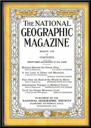 The National Geographic Magazine, Volume LXII, Number Three (March, 1932). Gilbert Grosvenor, V....