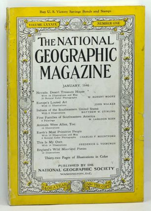 The National Geographic Magazine, Volume 89 Number 1 (January 1946). Gilbert Grosvenor, W. Robert Moore, John Walker, Matthew W. Stirling, W. Langdon Kihn, Charles P. Mountford, Frederick G. Vosburgh.