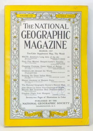 The National Geographic Magazine, Volume CXI, Number Three (March, 1957). Melville Bell...