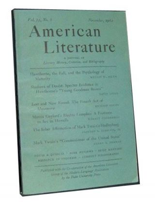 American Literature: A Journal of Literary History, Criticism , and Bibliography (November 1962), Volume 34, No. 3. Arlin Turner, Melvin W. Askew, David Levin, Richard Moody, Kermit Vanderbilt, Clinton S. Jr. Burhans, Henry F. Pommer.