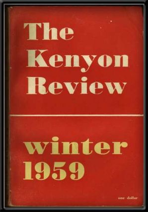The Kenyon Review, Vol. 21, No. 1 (Winter 1959). John Crowe Ransome, R. P. Blackmur, A. Alvarez, Priscilla Heath, Lucia Dickerson, Irving Feldman, Morgan Blum.