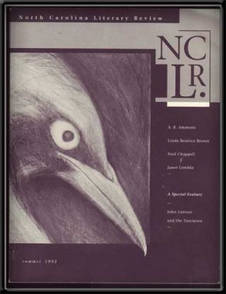 North Carolina Literary Review, Volume I, Number 1 (Summer, 1992). Alex Albright, A. R. Ammons,...