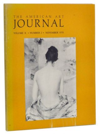 The American Art Journal, Volume 10, Number 2 (November 1978). Jane Van Norman Turano, Barbara S....