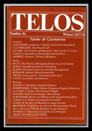 Telos, Number 34 (Winter 1977-78). Paul Piccone, Alvin W. Gouldner, Cornelius Castoriadis, Russell Jacoby, Antonio Carlo, Rudolf J. Siebert, Others.