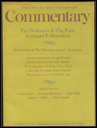 Commentary: Vol. 46, No. 2 (August 1968). Norman Podhoretz, Daniel P. Moynihan, Emil L....